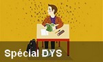 Spécial DYS
