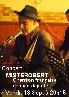 Misterobert en concert